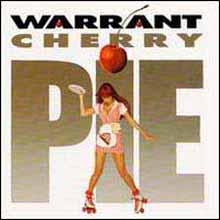Warrant, 'Cherry Pie'