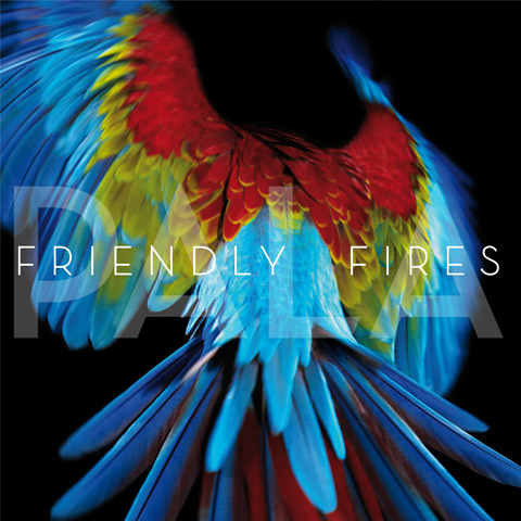 Friendly Fires album 'Pala'