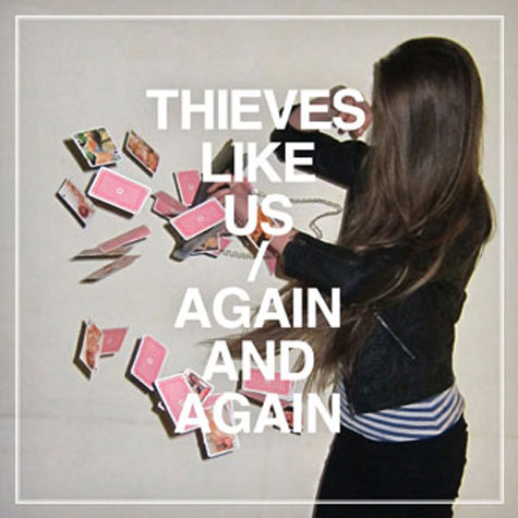 Thieves_Like_Us_Again-Main