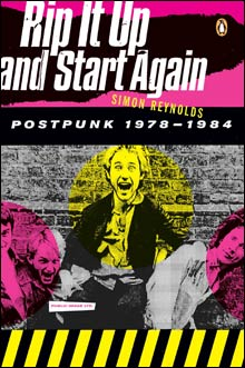 Rip It Up and Start Again : Postpunk 1978-1984